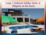 Large 1 bedroom holiday home in Bulgaria on the beach