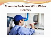 Common Problems With Water Heaters
