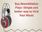 Buy ReverbNation Plays for Viral Marketing