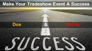 Dos & Don'ts for a Tradeshow