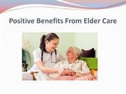Positive Benefits From Elder Care