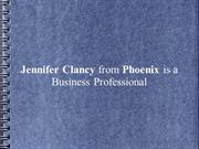 Jennifer Clancy from Phoenix is a Business Professional
