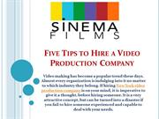 Five Tips to Hire a Video Production Company