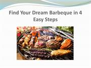 Find Your Dream Barbeque in 4 Easy Steps