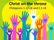 Christ On The Throne - Living for Christ