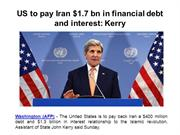 Gina Tilton - US to pay Iran $1.7 bn in financial debt and interest -
