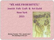 English (Dec.6)  WE ARE FROM THE SHTETL