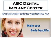 Dental Implant Solution At ABC Dental Implant Center