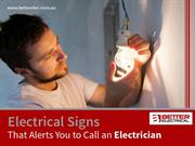 Signs That Alerts You to Call an Electrician in Sydney