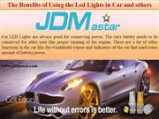 The Benefits of Using the Led Lightsin Car and others