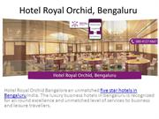 Luxury Hotels in Bangalore Royal Orchid Hotel