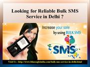 Looking for Reliable Bulk SMS Service in Delhi