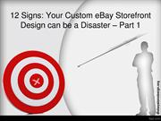 12 Signs Your Custom eBay Storefront Design can be a Disaster  Part 1