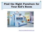 Find The Right Furniture For Your Kid's Room