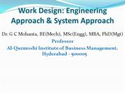 Work Design: Engineering Approach & System Approach