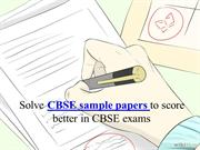 Get CBSE sample papers to score better in CBSE exams