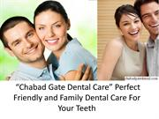 Perfect Friendly and Family Dental Care For Your Teeth
