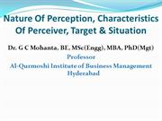 Nature Of Perception, Characteristics of Perceiver, Situation & Target