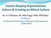 Factors Shaping Organizational Culture & Creating an Ethical Culture
