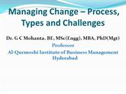 Managing Change, Process,Types & Challenges