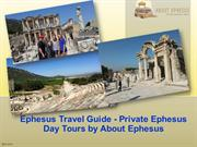 Ephesus Travel Guide - Private Ephesus Day Tours by About Ephesus