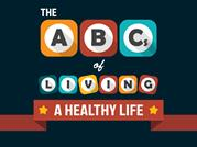 The ABCs of Living a Healthy Life