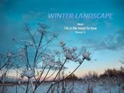 1-NEWYEAR-16-Winter Landscape-I'm in the mood for  love-Kenny G