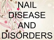 NAIL DISEASE AND DISORDERS