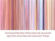 Download The Best Online Barcode Generator App From Great Barcode Gene