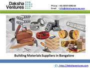 Building Materials Suppliers in Bangalore