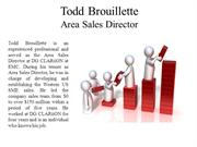 Todd Brouillette Area Sales Director