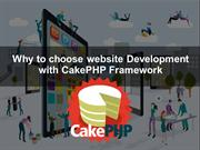 Why to choose website Development with CakePHP Framework