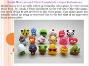 Moshi Monsters and Their Completely unique Techniques