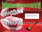 Daniel Daniel Dentistry Blog and Review