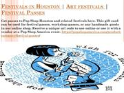 Festivals in Houston | Art festivals | Festival Passes