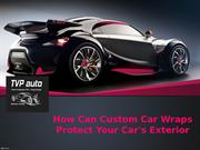 How Can Custom Car Wraps Protect Your Car's Exterior