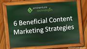6 Beneficial Content Marketing Strategies