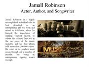 Jamall Robinson Actor, Author, and Songwriter