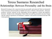 Teresa Susmaras Researched Relationships Between Personality and the B