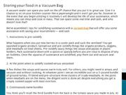 Storing your food in a Vacuum Bag