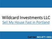 Wild Card Investments LLC - Sell My House Fast Portland