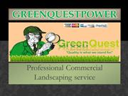 Professional Commercial Landscaping service - Greenquestpower.net