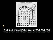 La catedral de Granada