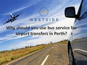 Why should you use bus service for airport