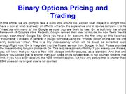 Binary Options Pricing and Trading