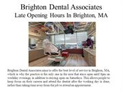 Brighton Dental Associates Late Opening Hours in Brighton, MA