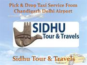 Pick & Drop Taxi Service From Chandigarh Delhi Airport
