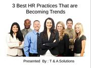 3 Best HR Practices That are Becoming Trends