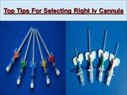Top Tips For Selecting Right Iv Cannula