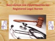 Non-clinical Job Opportunities for Registered Legal Nurses
